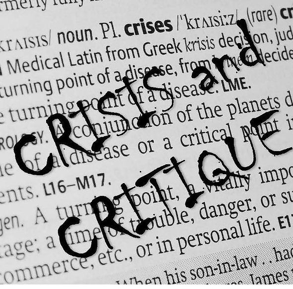 Crisis an Critique