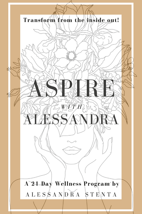 Aspire with Alessandra - 21 Day Wellness Program - E-Book & Meditation