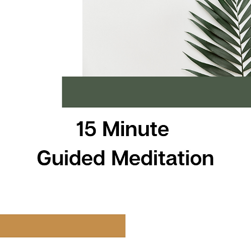 15 Minute Guided Meditation
