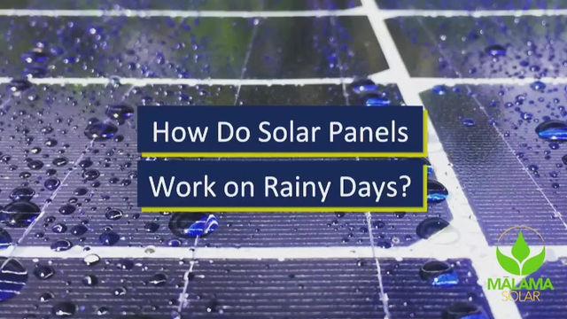 Do solar panels work on rainy days?