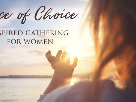 Voice of Choice – an inspired gathering for women.