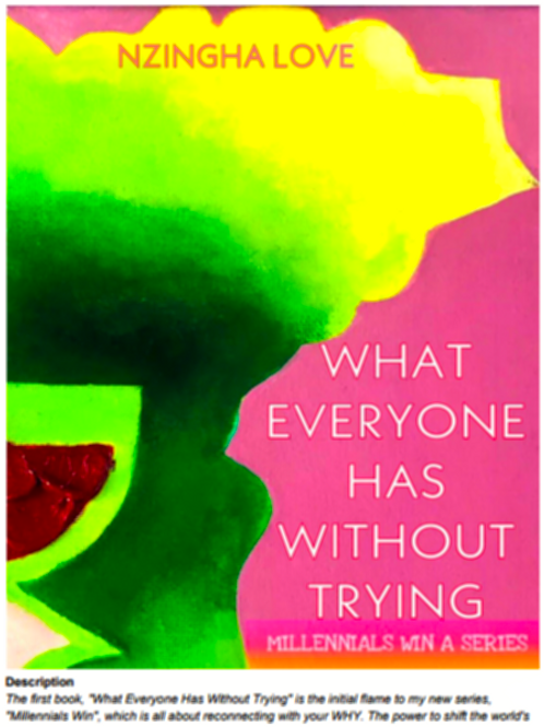 What Everyone Has Without Trying PDF Book by Nzingha Love