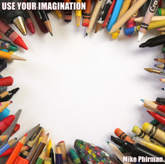 Mike Phirman - Use Your Imagination