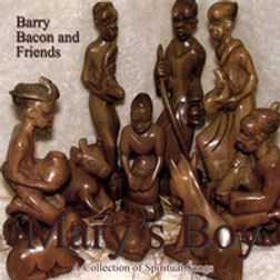 Barry Bacon Original Songs: Mary's Boy