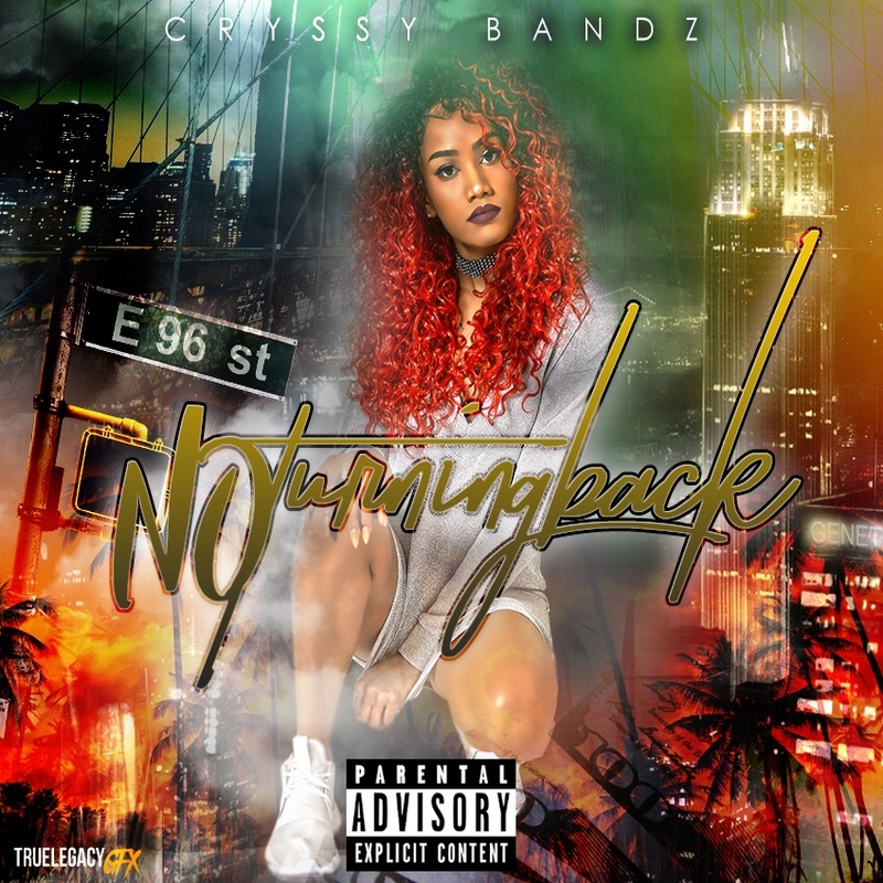 Cryssy Bandz - No Turning Back