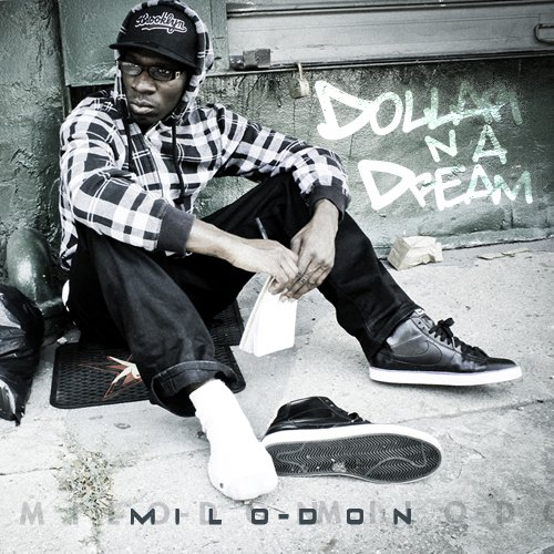 Milo Don - Dolla N A Dream