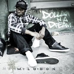 Milo Don - Dolla N A Dream