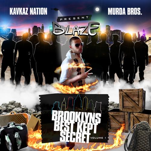Blaze - Brooklyn's Best Kept Secret