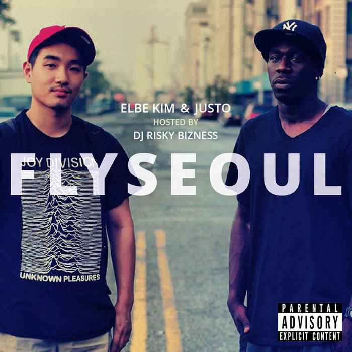 Elbe Kim x Justo The MC - Fly Seoul