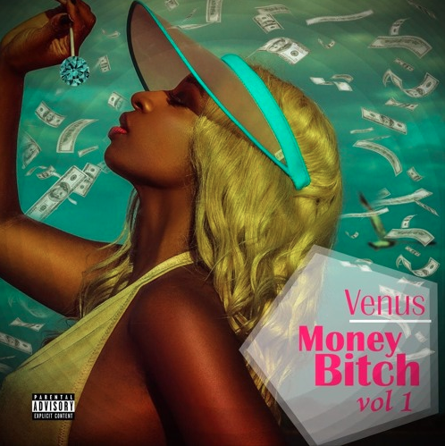 Goddess Venus - Money Bitch Vol. 1