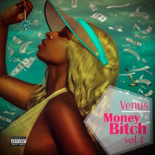 Goddess Venus - Money Bitch Vol. 1