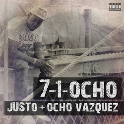 Justo x Ocho Vazquez - 7-1-Ocho