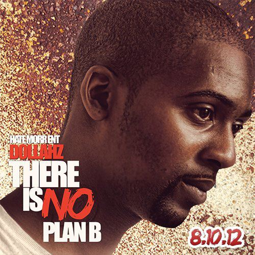 Dollahz - No Plan B