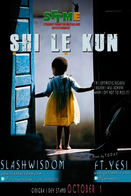 Slash Wisdom - Shi Le Kun