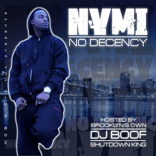 NYMI - No Decency Hosted by DJ Boof
