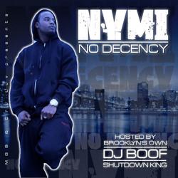 NYMI - No Decency Hosted by DJ Boof