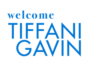 Welcome Tiffani Gavin