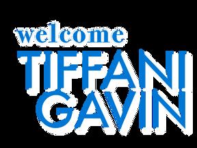Welcome Tiffani Gavin