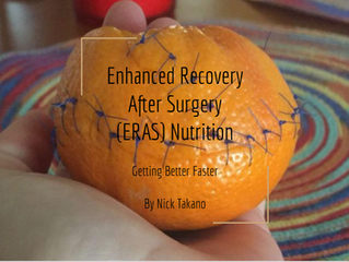 Enhanced Recovery After Surgery (ERAS) Nutrition