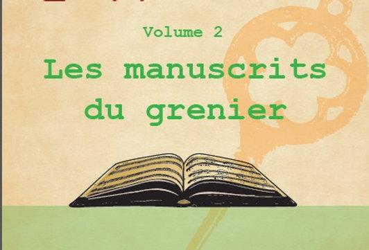 Les manuscrits du grenier/ Livre du professeur