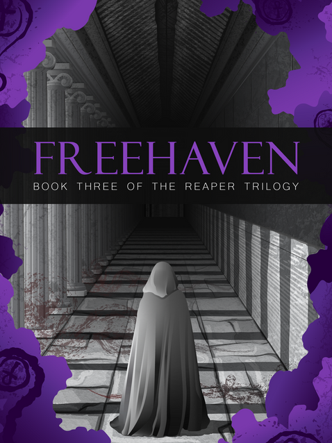 Freehaven: Book Three of the Reaper Trilogy