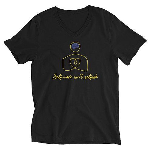 Self-Care Isn't Selfish V-Neck T-Shirt