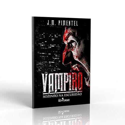 Vampiro - Sozinho na Escuridão