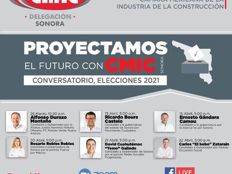 Proyectamos el futuro con CMIC Sonora Conversatorio elecciones 2021