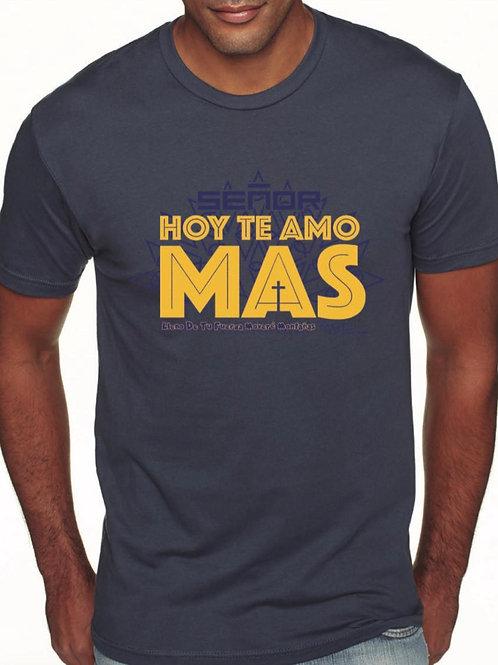 Hoy Te Amo Mas (Camiseta)