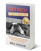 meg hogan, get rich be the voice, author, #1 best seller, amazon.com, money management, contribution, animal welfare, charity, legacy, rid debts, limiting beliefs, nlp, whitsundays, bowen, portfolio mastery, portfoliomasterymeghogan, management, be the voice, get rich, strategies, opportunities, be the voice, fool-proof, book club