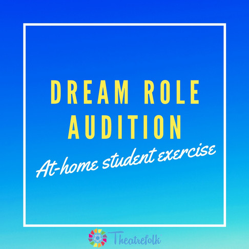 Dream Role Audition - Week 6