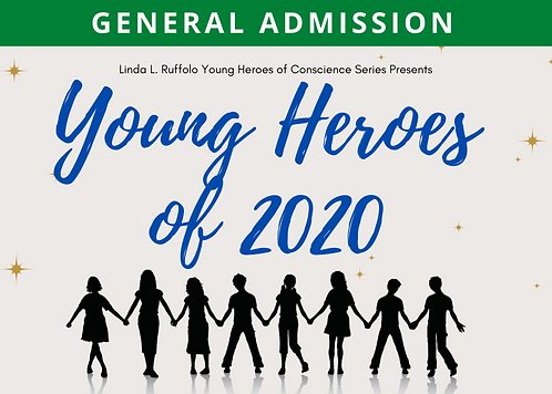 Young Heroes of 2020 Show - General Admission