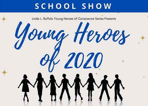 Young Heroes of 2020 Show - School Admission
