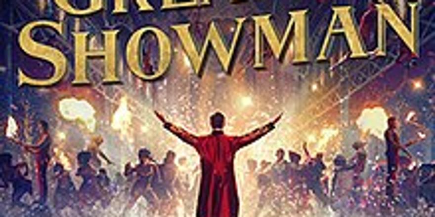 The Greatest Showman - Musical Theatre (Grades 7th-12th)