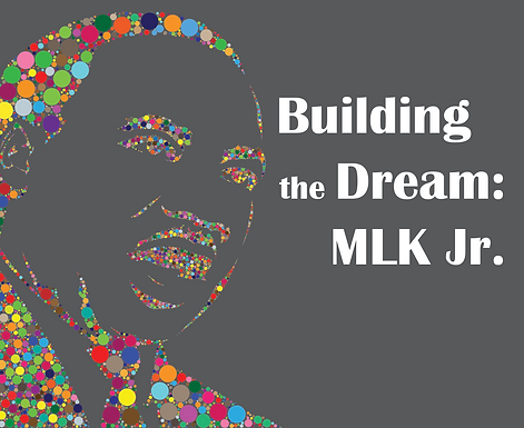Building the Dream: MLK Jr. School Show