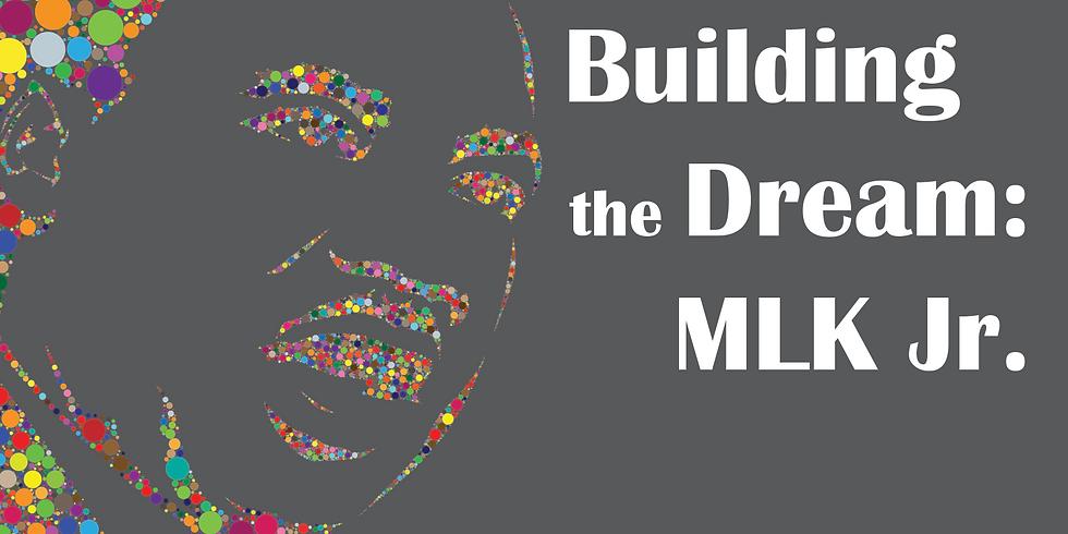 Building the Dream: MLK Jr. School Show