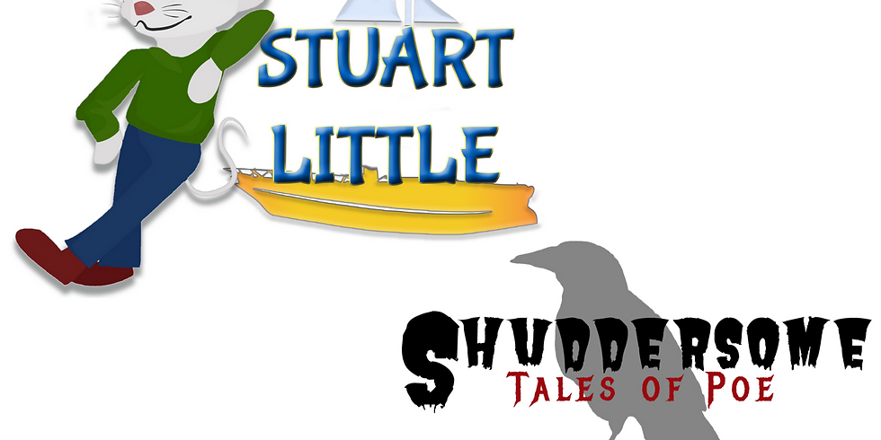 Stuart Little/Shuddersome Tales Auditions