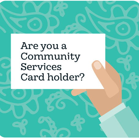 Are you a Community Services Card Holder?
