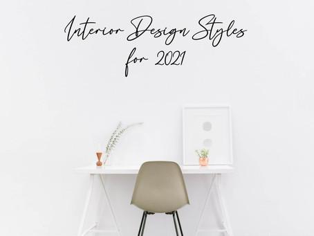 Interior Design Styles for 2021