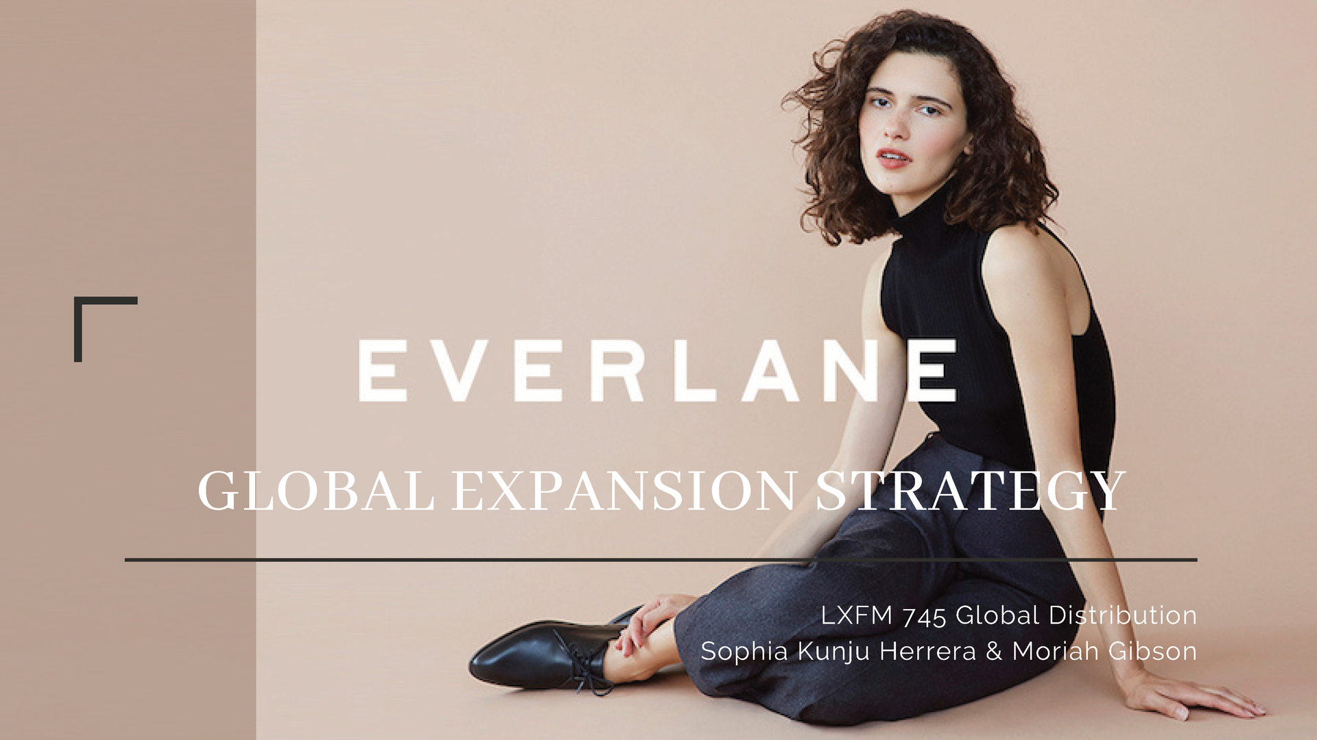 Global Expansion Strategy-Everlane