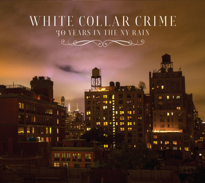 White Collar Crime - 30 Years CD cover
