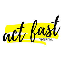 Act Fast Theatre Festival Logo