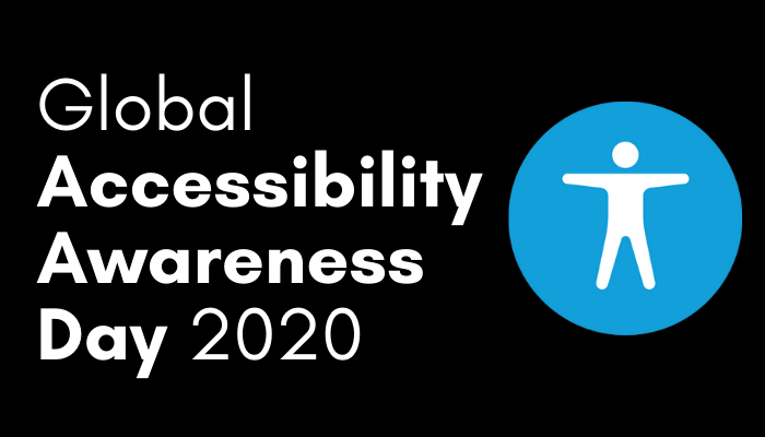 """Image of text which reads """"Global Accessibility Awareness Day 2020"""" beside the universal web accessibility symbol."""