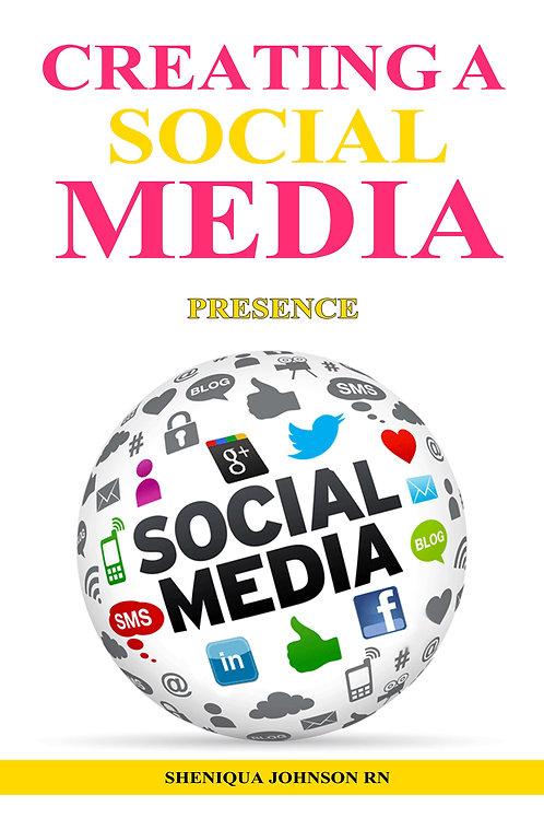 Creating A Social Media Presence