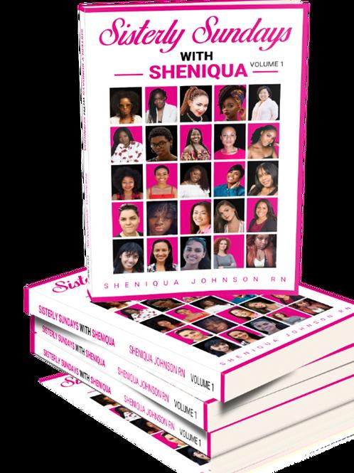 Sisterly Sundays With Sheniqua-volume 1