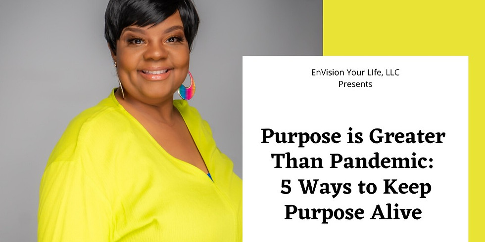 Purpose is Greater Than Pandemic