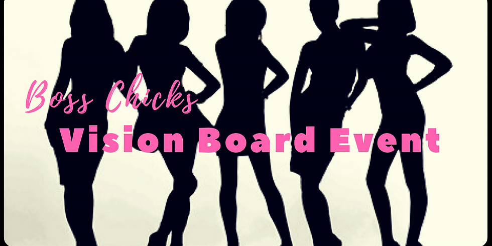 Private Event-Boss Chick Vision Board Event