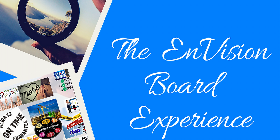 The Envision Board Experience