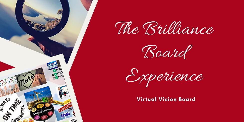 The Brilliance Board Experience