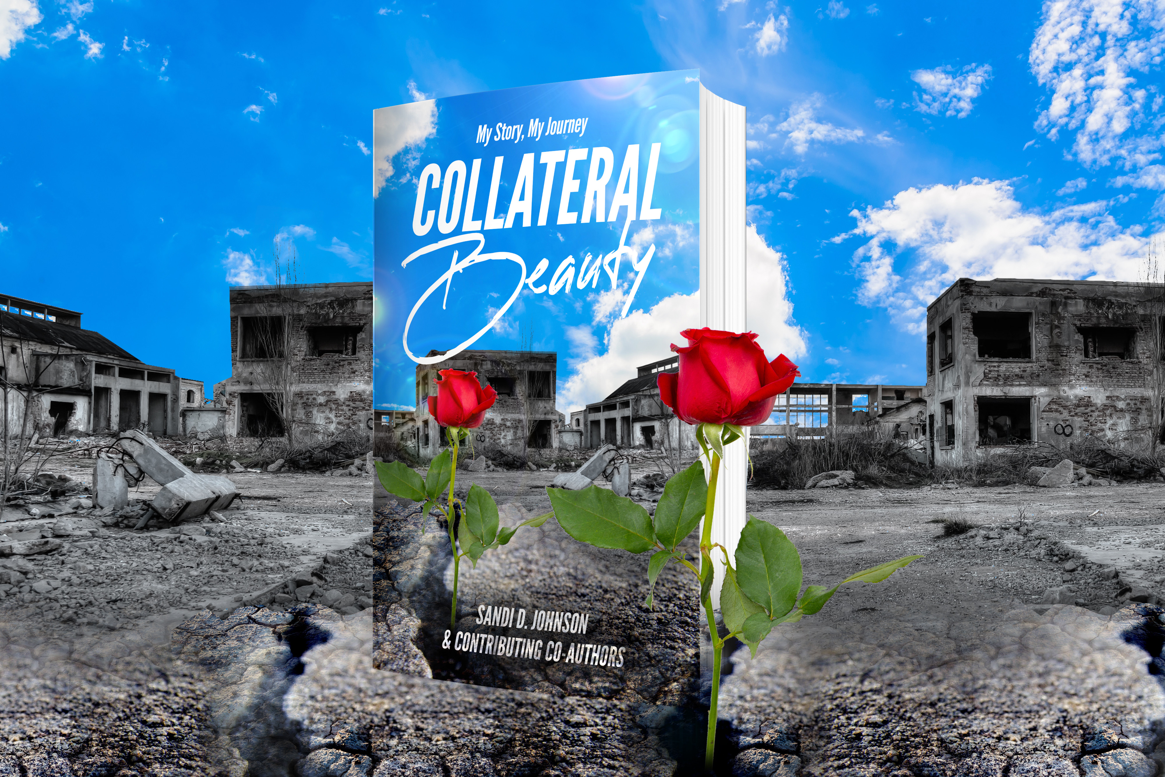 Embracing Your Collateral Beauty